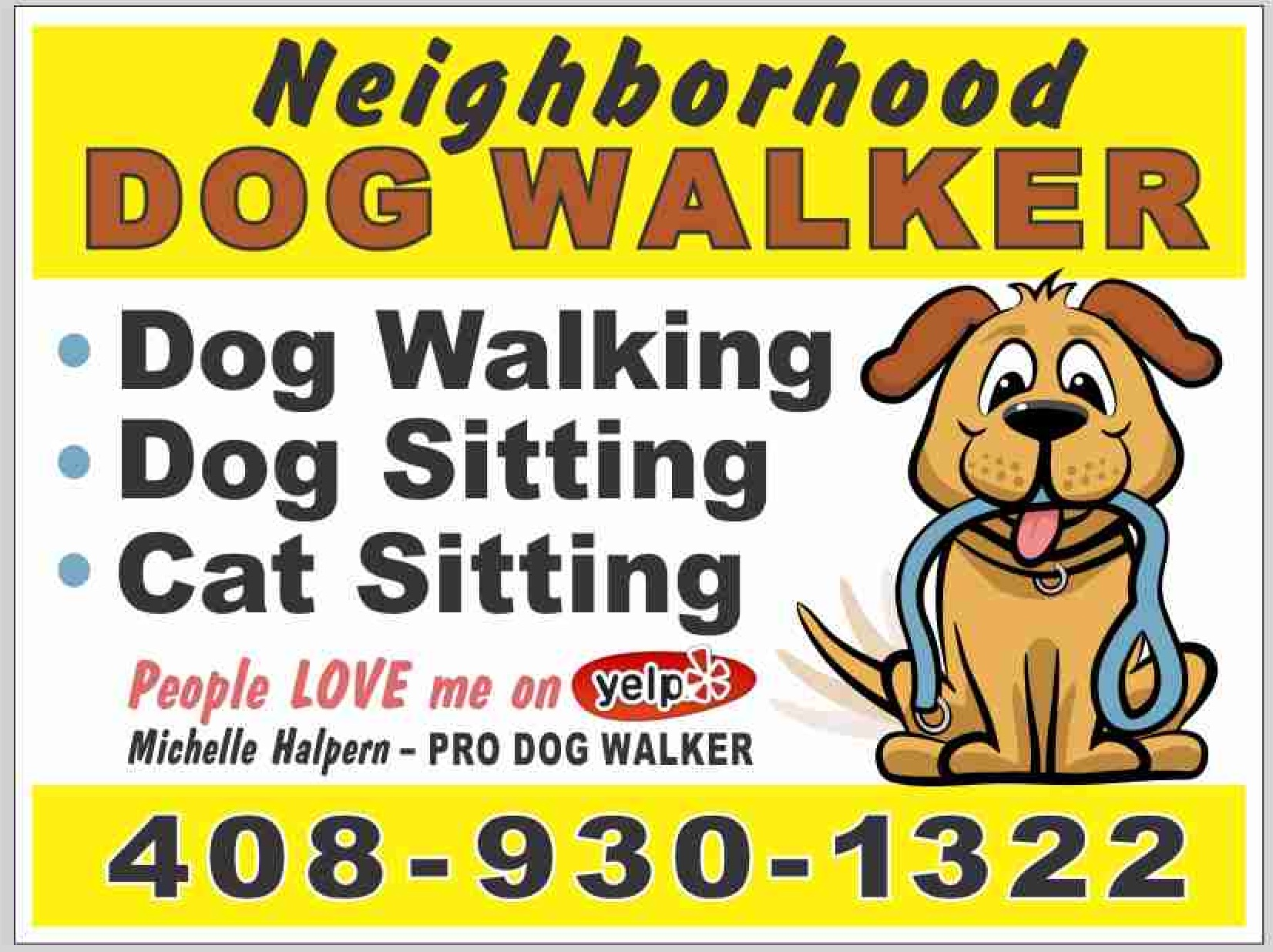 sign,Michelle Halpern, dog walker